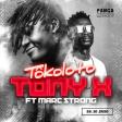TONY X feat Marc Strong - Tôkoloto